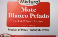 Mixtura Latina Co. brand Mote Blanco Pelado / Peeled White Hominy  recalled