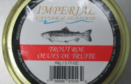 Imperial Caviar & Seafood and VIP Caviar Club brand Trout Roe recalled