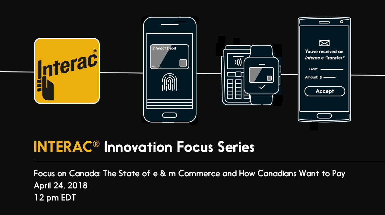 Interac Webinar on eCommerce and mCommerce