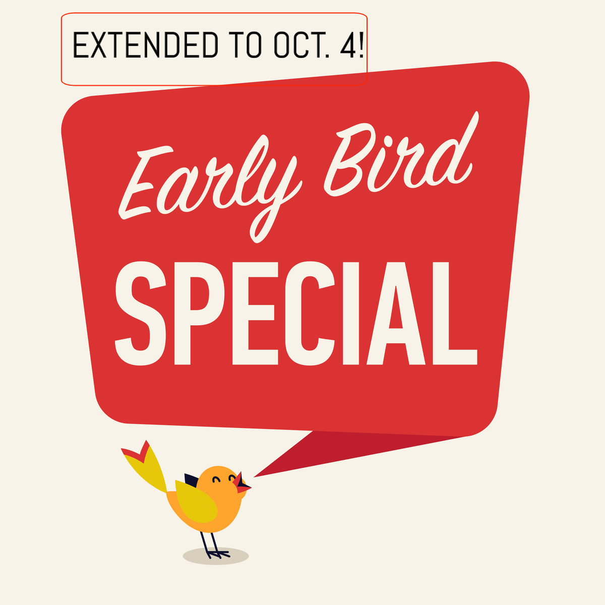 Early Bird Extended!