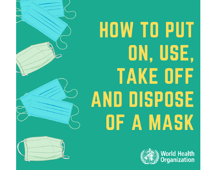 How to put on, use, take off and dispose of a mask