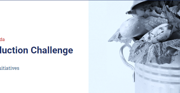 Canada's Food Waste Reduction Challenge is now accepting applications!